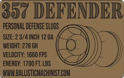 Ballistic Machinist 357 Defender