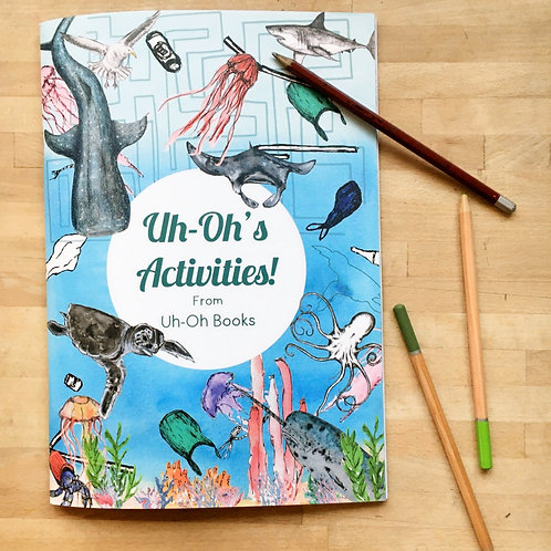Uh-Oh! Activity Book