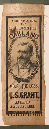1885 Memorial Ribbon for the passing on President US Grant- Oakland Ca based