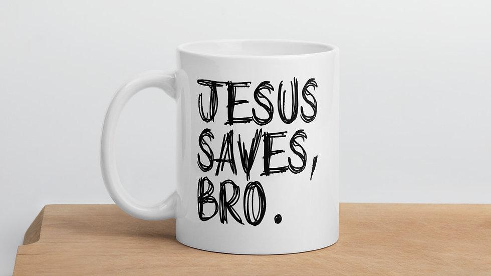 Jesus Saves, Bro Mug