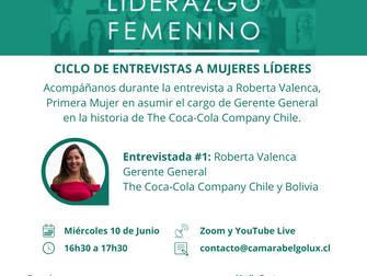 Ciclo de entrevistas a Mujeres Líderes en el marco de la IV Cumbre de Liderazgo Femenino #1: Roberta
