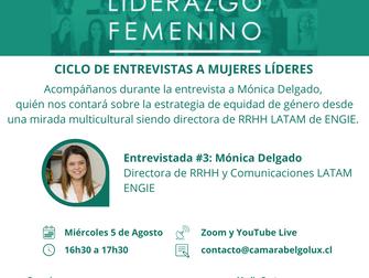 Ciclo de entrevistas a Mujeres Líderes en el marco de la IV Cumbre de Liderazgo Femenino #3: Mónica