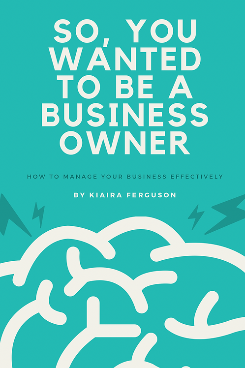 So, You Wanted to  Be A Business Owner