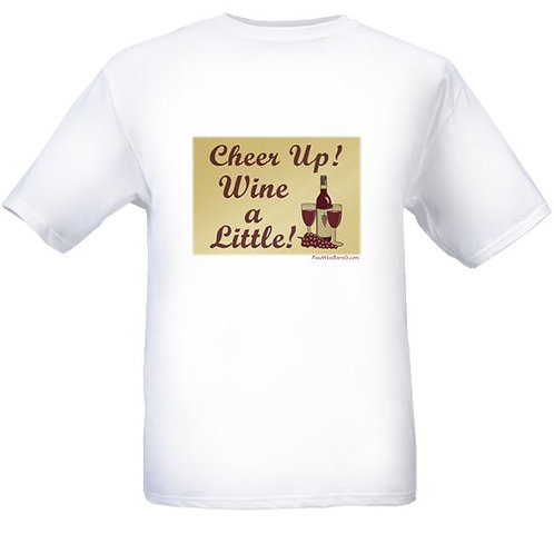 MEN'S T-SHIRT - Cheer Up! Wine a Little!