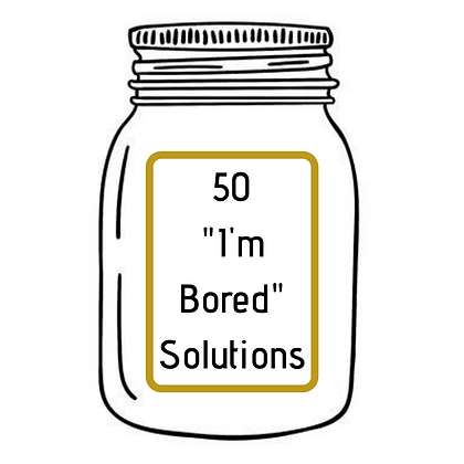 50 I'M BORED SOLUTIONS