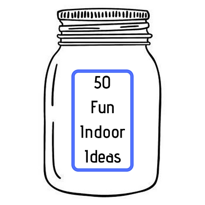 50 FUN INDOOR IDEAS