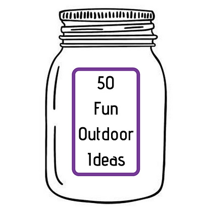 50 FUN OUTDOOR IDEAS
