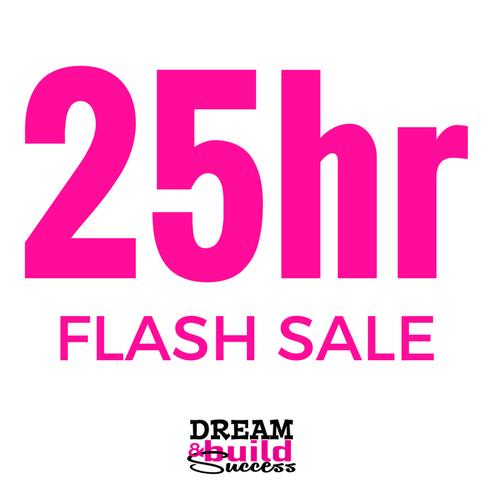 25 HOUR FLASH SALE