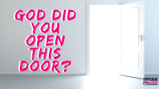 """Is That """"Open Door""""from God?"""