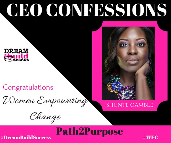 CEO CONFESSIONS: MEET SHUNTE GAMBLE