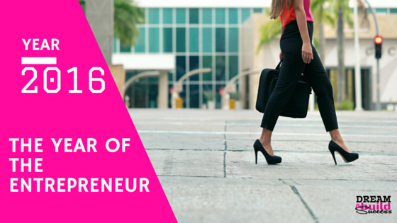 THE YEAR OF THE ENTREPRENEUR