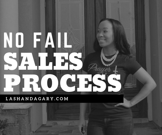 "THE ""NO FAIL"" SALES PROCESS"