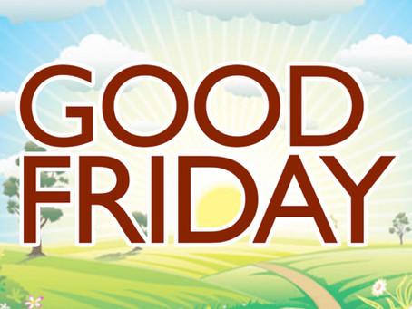 Good Friday.....