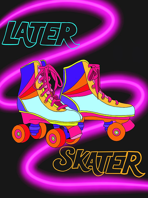 'Later Skater' Print