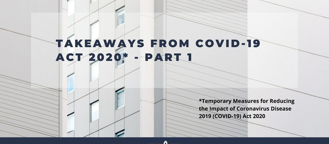 Covid-19 Act's Takeaways (Part 1)