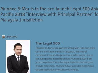 Munhoe & Mar is featured in the pre-launch Legal 500 Asia Pacific 2018 inaugural column - ""
