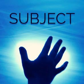 """""""Subject"""" (2019)"""