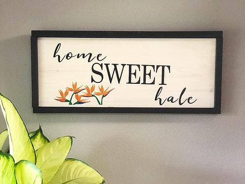 Home Sweet Hale