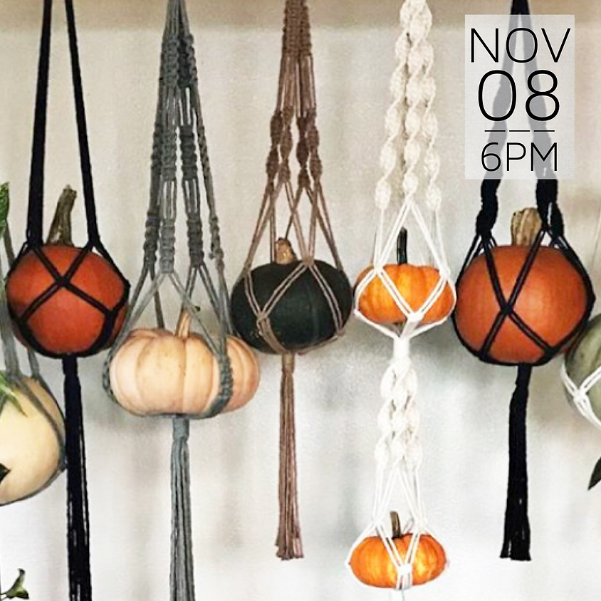 Macrame Pumpkin Hanger Workshop    $35