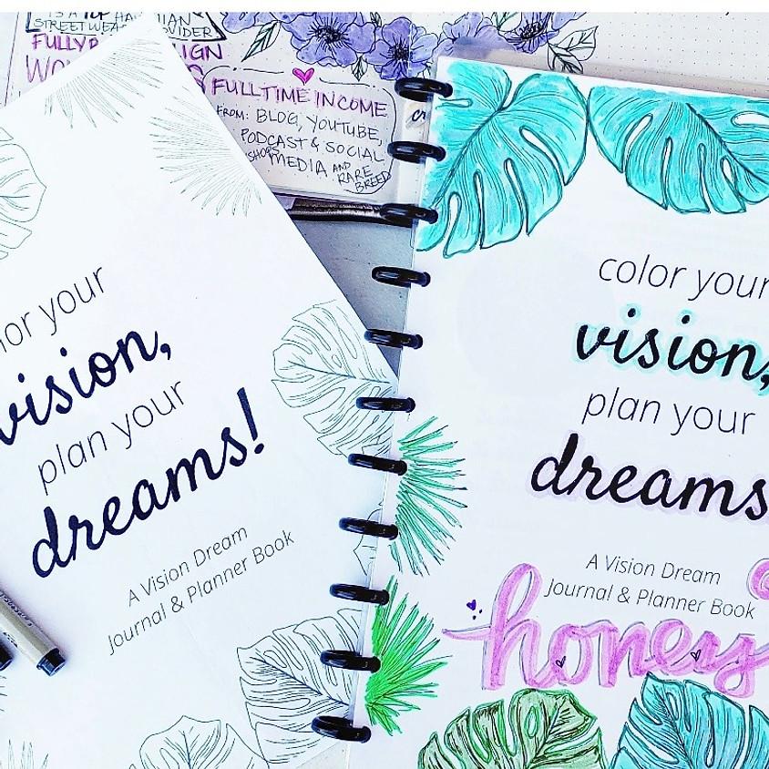 Color Your Vision, Plan Your Dreams - Vision Dream Board Workshop    $40