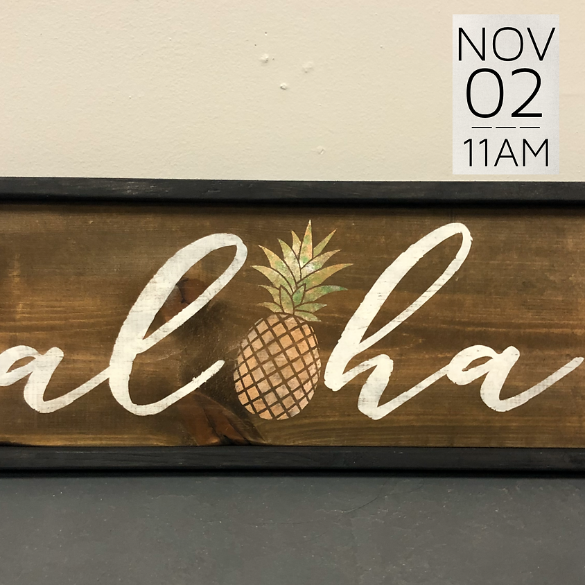 Private Wood Sign Workshop (J.Galapia)    $45+