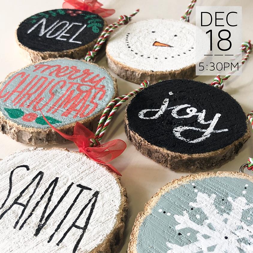 Wood Slice Christmas Ornaments || $10
