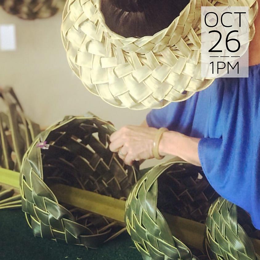 Basket Weaving Workshop   || $60