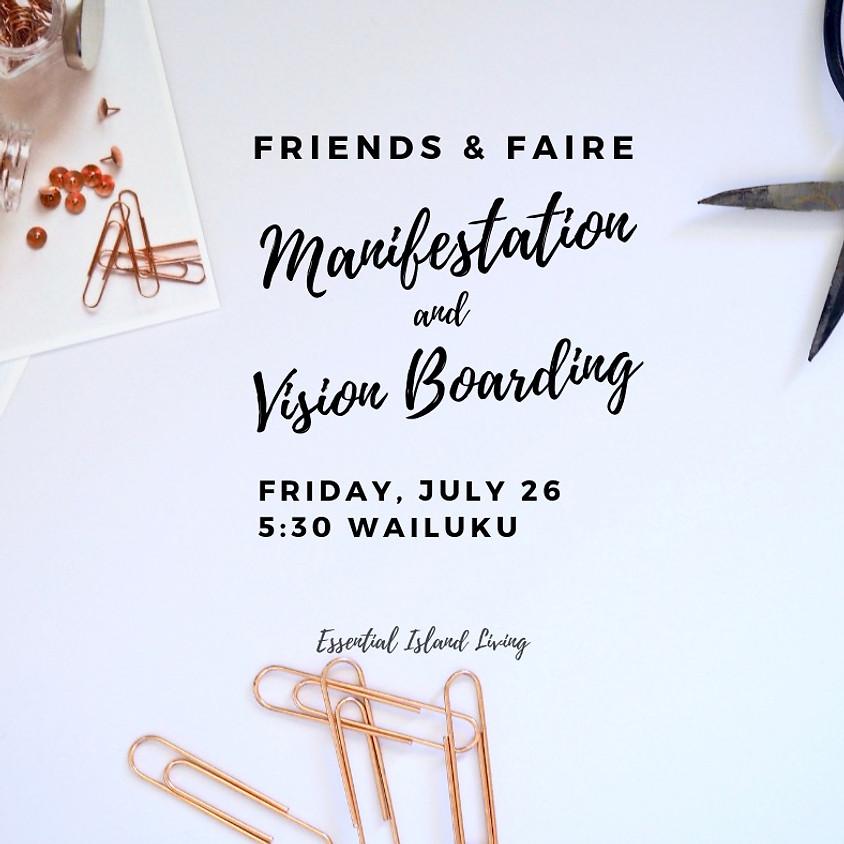 Manifesting & Vision Boarding     $20