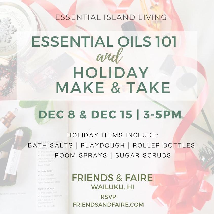 Essential Oils 101 & Holiday Make & Take  || RSVP
