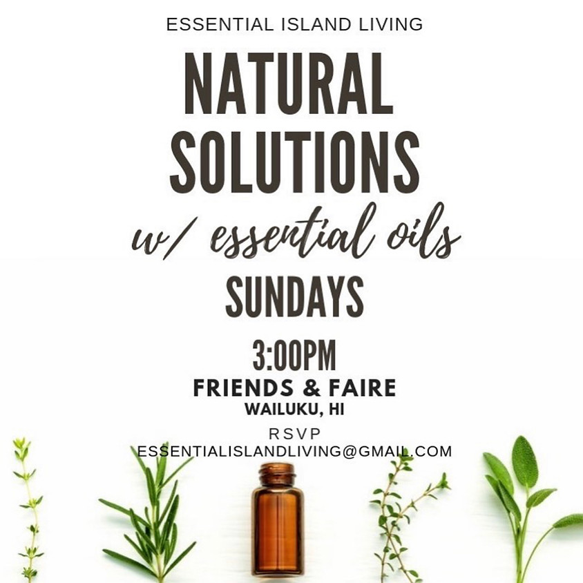 Natural Solutions w/ Essential Oils  || FREE
