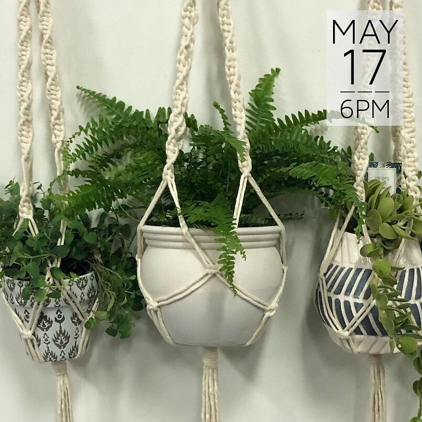 Macrame Plant Hanger Workshop    $30