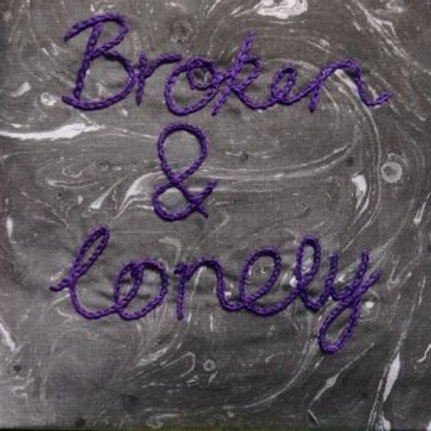 Broken And Lonely