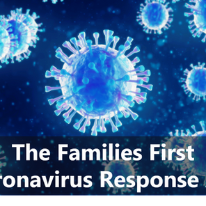 The Families First Coronavirus Response Act (and its Impact on Nursing Facilities)