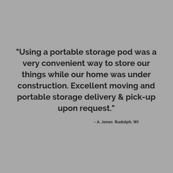 Using storage containers are very convienient when your home is being remodeled or under construction.