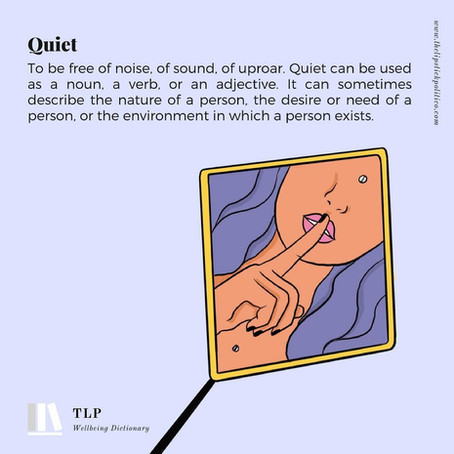 Q is for quiet