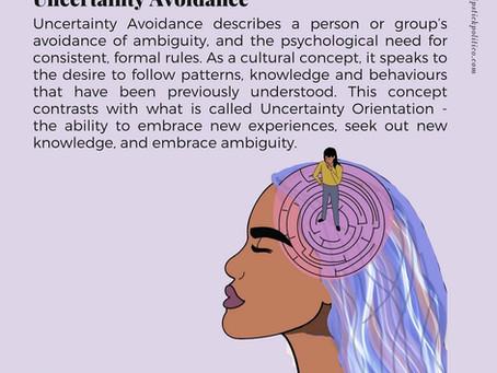 U is for Uncertainty (Avoidance)