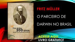 Fritz Müller 200 anos : legado que ultrapassa fronteiras