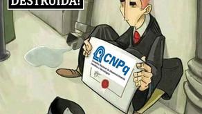 Bolsas do CNPq - Suspensas! Mais um ataque a ciência nacional! Os cérebros do Brasil no limbo!