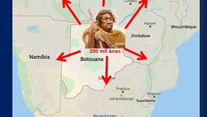 Viemos todos da África!                         Em Botsuana, viveu a Eva ancestral de cada um de nós