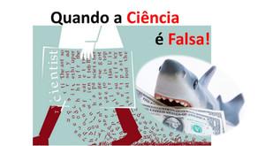As Fábricas de Trabalhos Científicos Falsos! Fake Science!