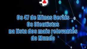 Minas Gerais tem 47 Cientistas entre os mais influentes do mundo!