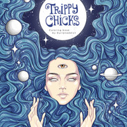 Trippy Chicks