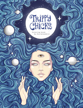 Trippy Chicks coloring book, self published, 2017.