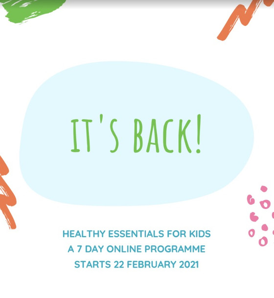 It's back! Health Essentials For Kids Programme