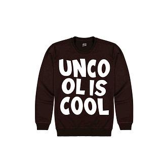 Uncool is Cool Crewneck (Chocolate)
