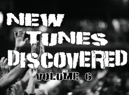 NEW TUNES DISCOVERED VOL. 6