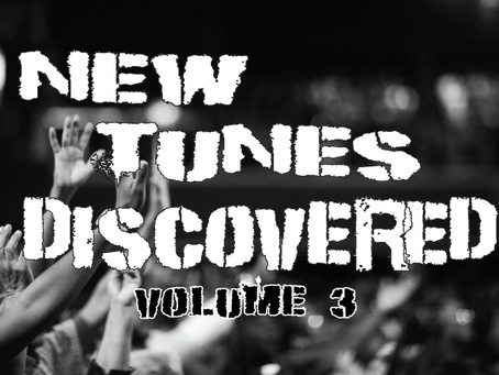NEW TUNES DISCOVERED VOL. 3