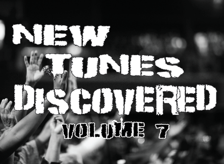 NEW TUNES DISCOVERED VOL. 7