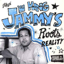 King Jammy's - Roots, Reality And Sleng-Teng