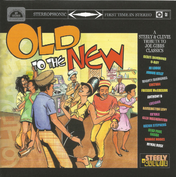 Steely & Clevie - Old To The New
